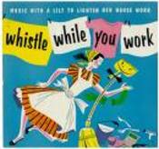 Whistle_while_you_work